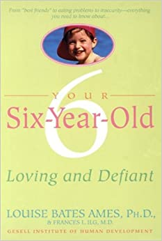 Book Your Six-Year-Old: Loving and Defiant