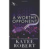 A Worthy Opponent (Wicked Villains)
