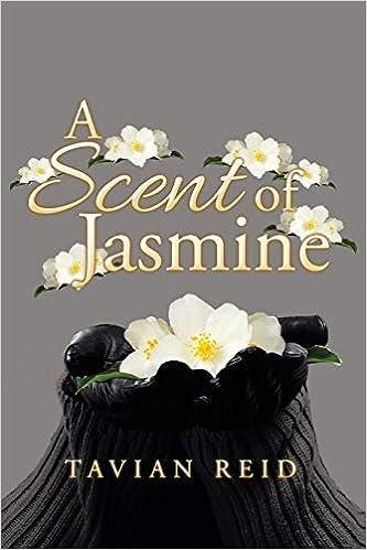 A Scent Of Jasmine Reid Tavian 9781504972017 Amazon Com Books