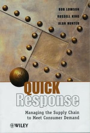 Quick Response: Managing the Supply Chain to Meet Consumer Demand