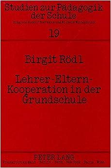 Book Lehrer-Eltern-Kooperation in der Grundschule: Erfahrungen und Reflexionen (Studien zur Pädagogik der Schule) (German Edition)