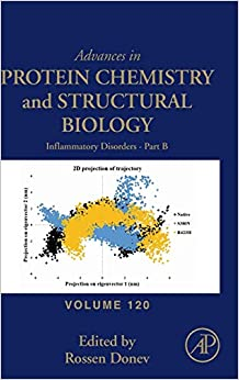 Inflammatory Disorders - Part B: Volume 120 (Advances in Protein Chemistry and Structural Biology, Volume 120)