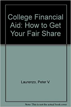 Book College Financial Aid: How to Get Your Fair Share