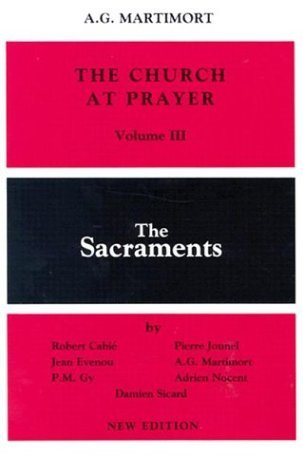 Used, The Church at Prayer: Volume III: The Sacraments by for sale  Delivered anywhere in USA