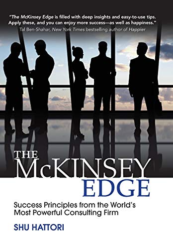 The McKinsey Edge: Success Principles from the World