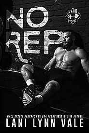 No Rep (Madd CrossFit Book 1)