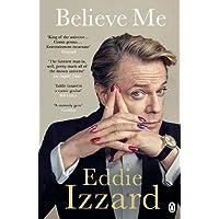 Believe Me: A Memoir of Love, Death and