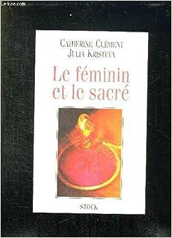 Le Féminin et le sacré