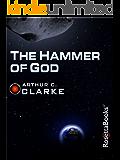 The Hammer of God (Arthur C. Clarke Collection)