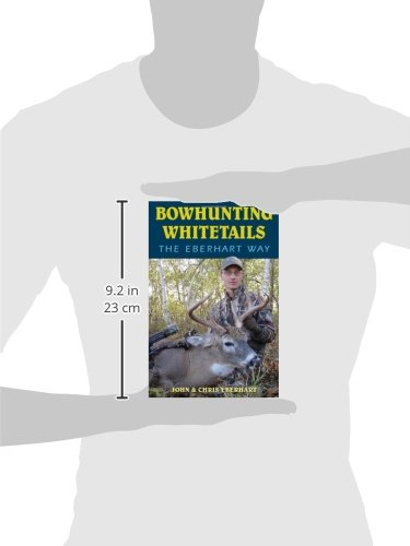 Review Bowhunting Whitetails the Eberhart