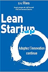 Lean Startup: Adoptez l'innovation continue (French Edition) Pasta blanda