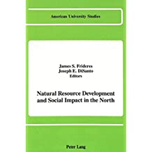 Natural Resource Development and Social Impact in the North