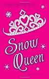 Snow Queen, Emma Harrison, 0061714909