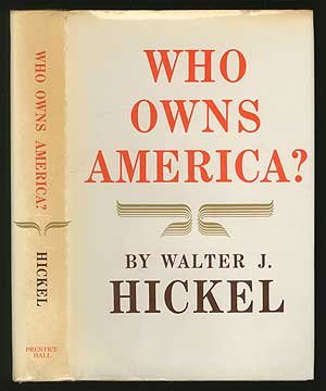 Who Owns America? by Walter J. Hickel