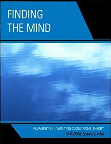 Book Finding The Mind: Pedagogy For Verifying by King, Catherine Blanche (2011)