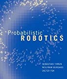 img - for Sebastian Thrun: Probabilistic Robotics (Hardcover); 2005 Edition book / textbook / text book