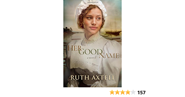 Her Good Name By Ruth Axtell