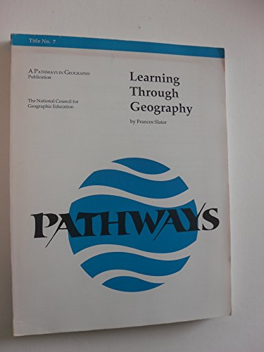 Learning through Geography by Frances Slater (Paperback) (Geography Through)