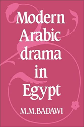 Book Modern Arabic Drama in Egypt by M. M. Badawi (2005-10-06)