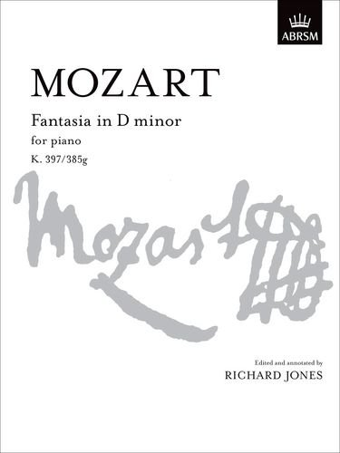 Fantasia In D Minor K 397k 385g Signature Series Abrsm
