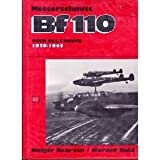 The Messerschmitt BF110 - over All Fronts, 1939-1945, Holger Nauroth and Werner Held, 0887402860