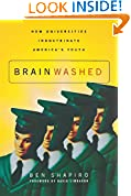 #7: Brainwashed: How Universities Indoctrinate America's Youth