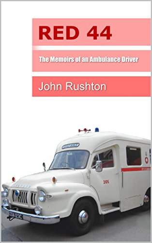red 44 the memoirs of an ambulance driver by rushton john