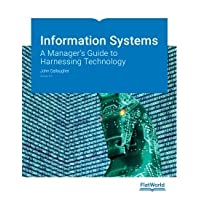 Information Systems: A Manager's Guide to Harnessing Technology, v. 6.0
