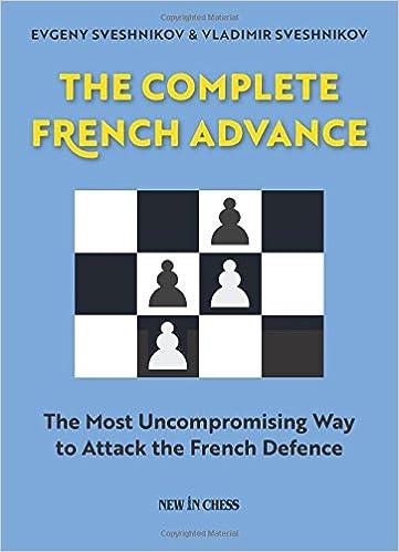 Evgeny Sveshnikov & Vladimir Sveshnikov_The complete French advance 41uNdvMK3bL._SX359_BO1,204,203,200_