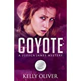 COYOTE: A Suspense Thriller (Jessica James Mysteries)