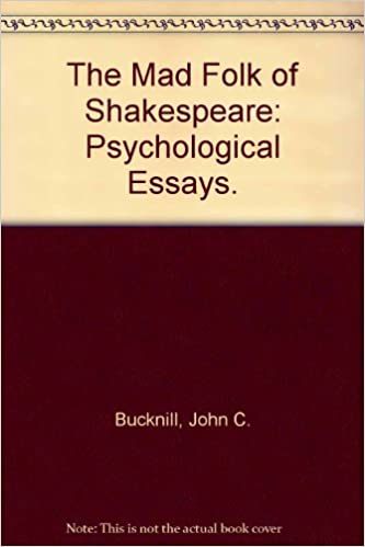 Amazonin Buy The Mad Folk Of Shakespeare Psychological Essays  Amazonin Buy The Mad Folk Of Shakespeare Psychological Essays Book  Online At Low Prices In India  The Mad Folk Of Shakespeare Psychological  Essays