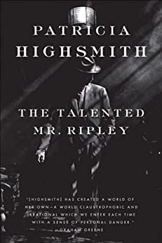The Talented Mr. Ripley by [Highsmith, Patricia]
