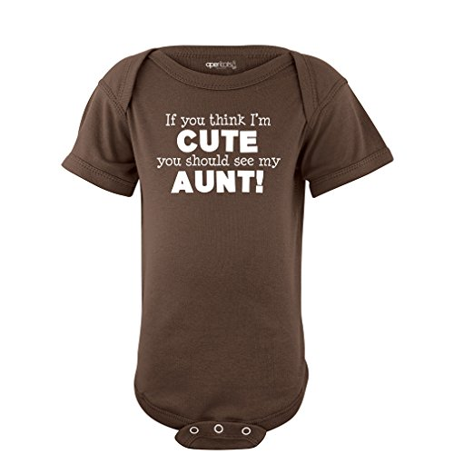 Apericots Original Funny Baby Bodysuit 100% Cotton If You Think I'm Cute See My Aunt, Brown, 6 Months Cute Diaper Shirt