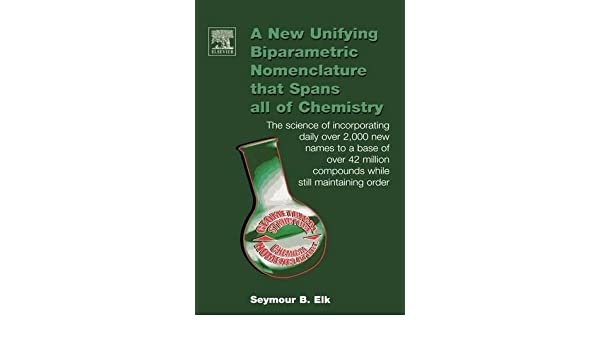 A New Unifying Biparametric Nomenclature That Spans All Of Chemistry