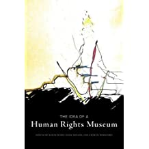 The Idea of a Human Rights Museum