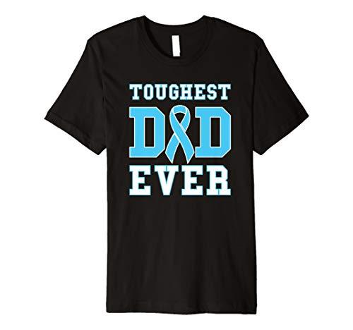 Mens Toughest Dad Ever Shirt - Prostate Cancer Awareness Tee
