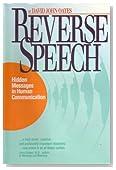 Reverse Speech: Hidden Messages in Human Communication