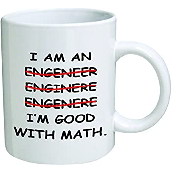 High Quality Iu0027m An Engineer Good With Math Coffee Mug   11 Oz Mug   Nice