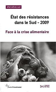 Alternatives Sud, Volume 15-2008/4 : Etat des résistances dans le Sud : Face à la crise alimentaire par François Houtart
