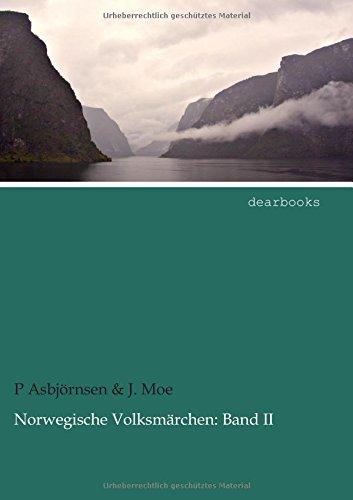 Norwegische Volksm Rchen: Band II (German Edition) pdf epub