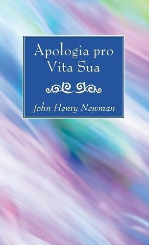 Read Online Apologia pro Vita Sua ebook