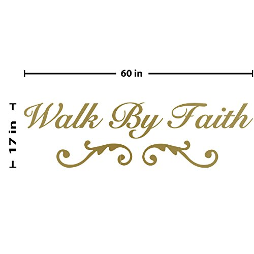 Walk by Faith Wall Decal (Gold, 17'' (H) X 60'' (W)) by The Decal Guru