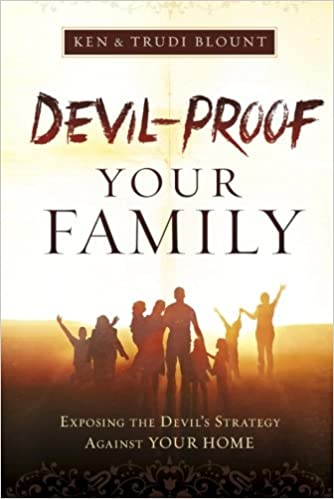 Read Devil-Proof Your Family: Exposing Satan's Strategy Against Your Family PDF, azw (Kindle)