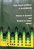 The Arab World, Hassan S. Haddad and Basheer K. Nijim, 0914456202