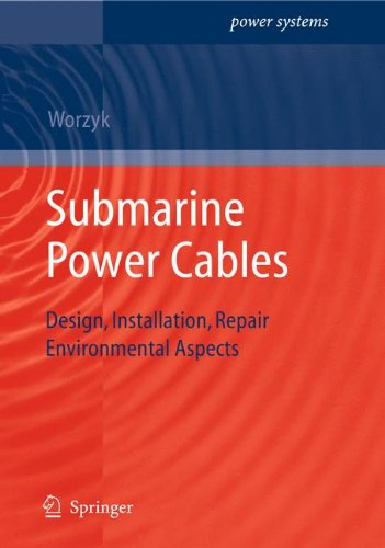 Submarine Power Cables: Design, Installation, Repair, Environmental Aspects (Power Systems) (Hydraulic Drilling Machine)