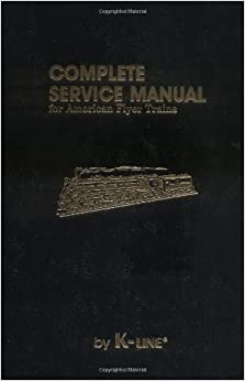 Complete Service Manual for American Flyer Trains Maury