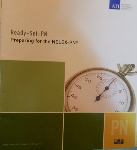 READY-SET-PN PREPARING FOR THE NCLEX-PN