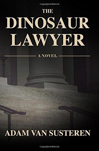 The Dinosaur Lawyer (Aaron Baker) (Volume 3) ebook