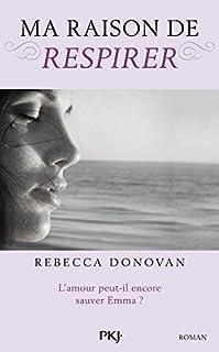 Ma raison de respirer, Donovan, Rebecca