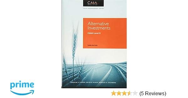 6f435466934b Amazon.com  Alternative Investments  CAIA Level II (Caia Knowledge)  (9781119016397)  CAIA Association